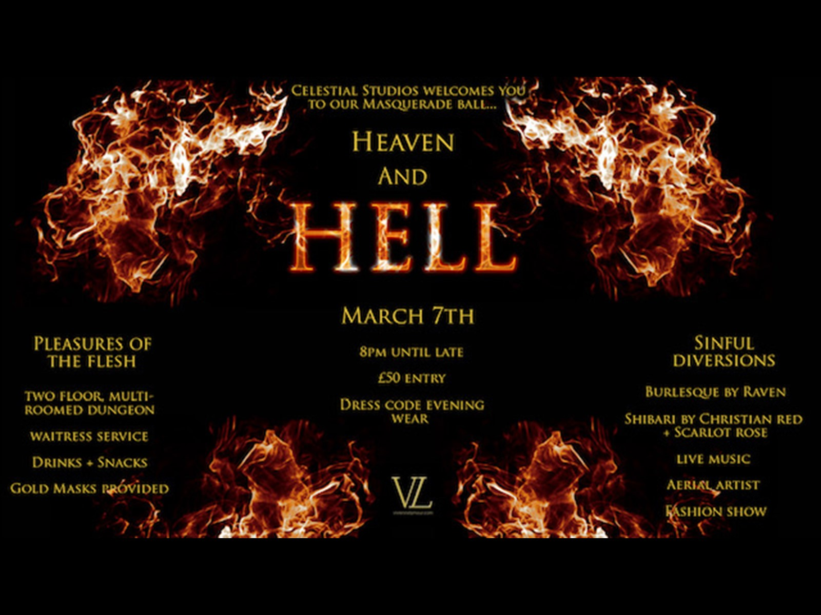 7th March - The Heaven & Hell Masquerade Ball - 8pm 'til late - £50 entry - An exclusive spectacular you will never forget!